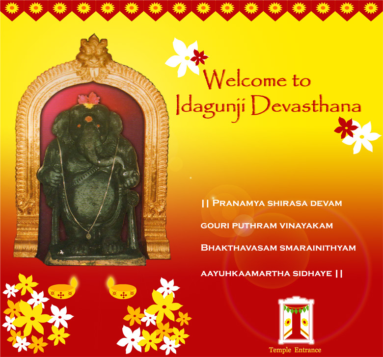 WELCOME TO IDAGUNJI DEVASTHANA, CLICK TO ENTER